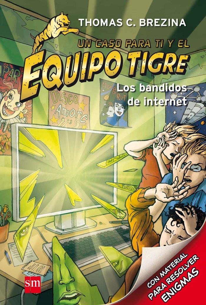 Equipo tigre 08 bandidos de internet