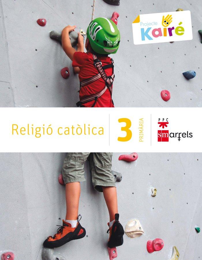 Religio catolica. 3 primaria. kaire
