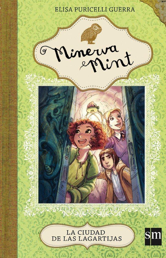 Minerva mint 4 la ciudad de las lagartijas