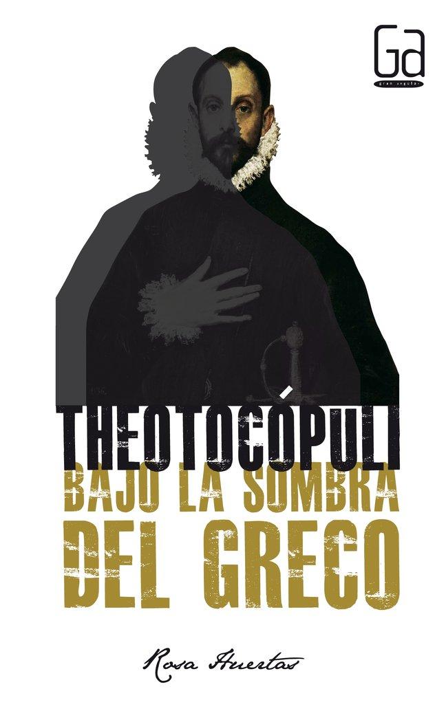 Theotocopuli bajo la sombra del greco