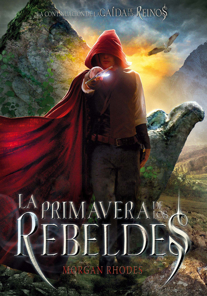 Caida de los reinos 2 la primavera de los rebeldes