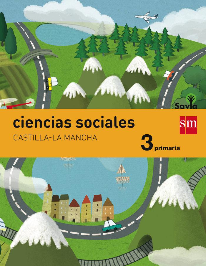 Ciencias sociales 3ºep cas.mancha integr.14 savia