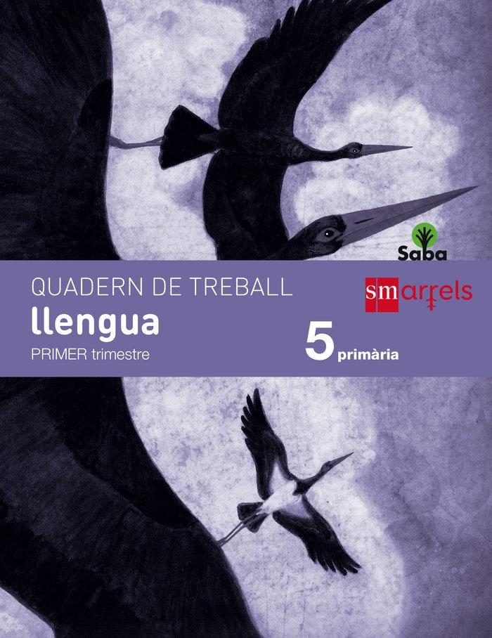 Quadern de llengua. 5 primaria, 1 trimestre. saba