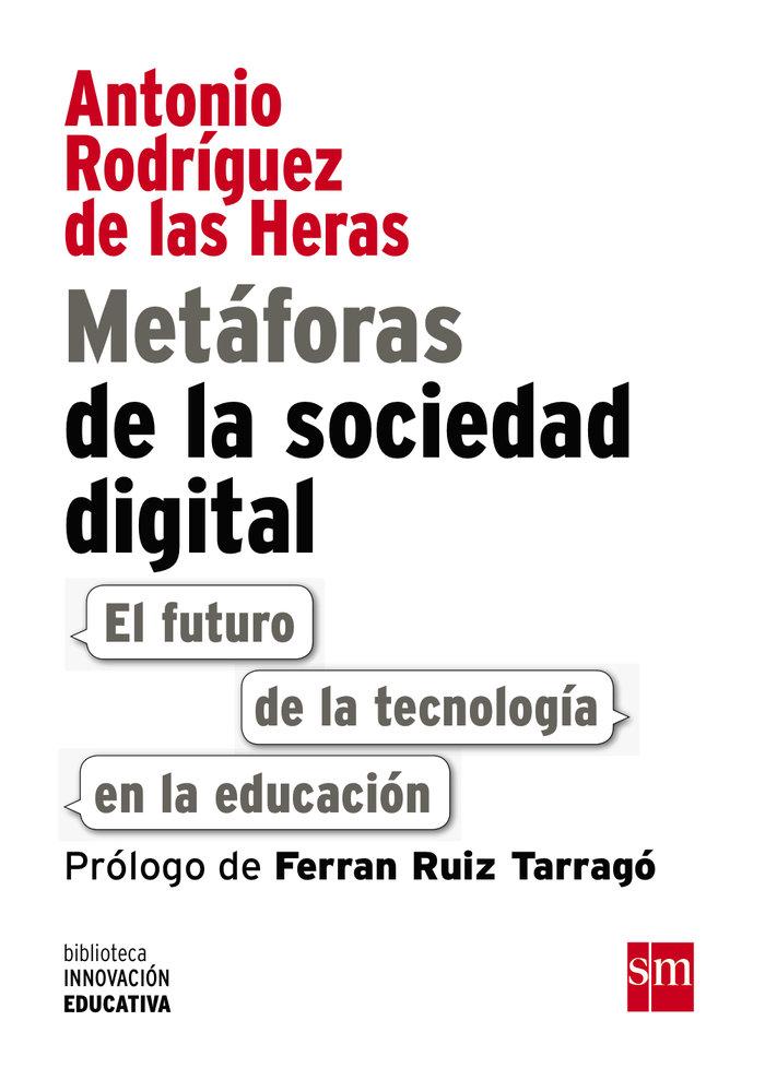 Metaforas de la sociedad digital el futuro de la tecnologia