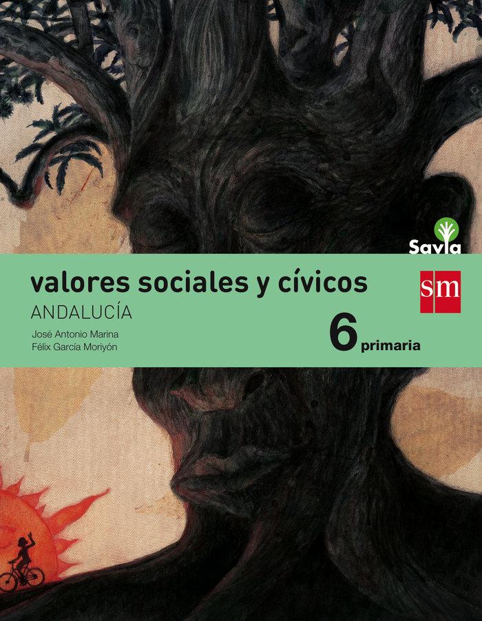 Valores sociales civicos 6ºep andalucia 15 savia