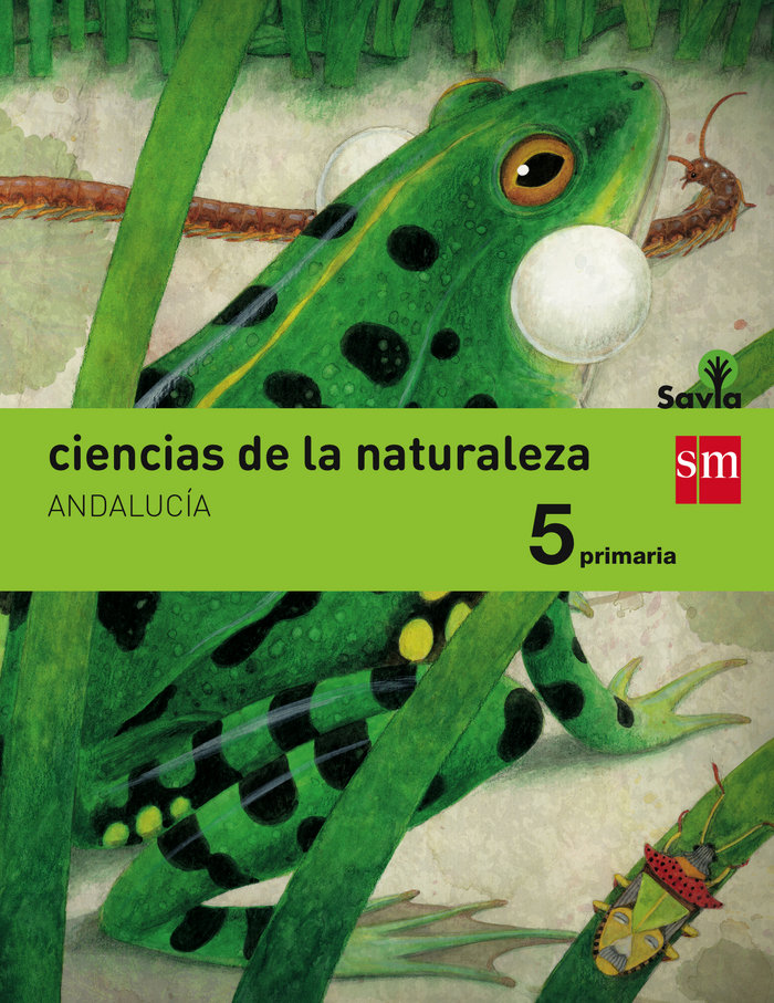 Ciencias naturaleza 5ºep integrado andalu.15 savia