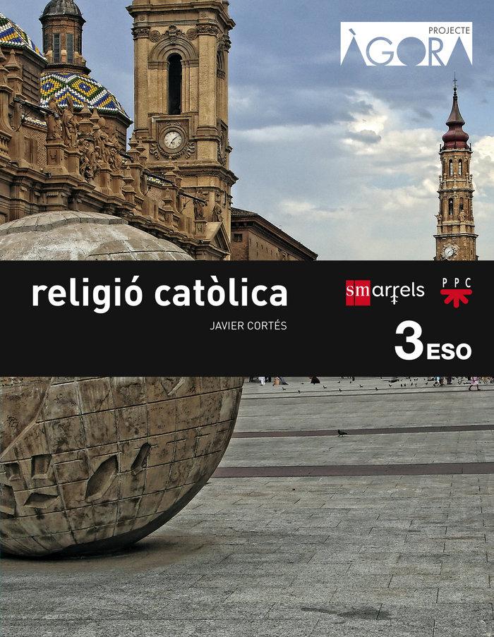 Religio catolica. 3 eso. agora