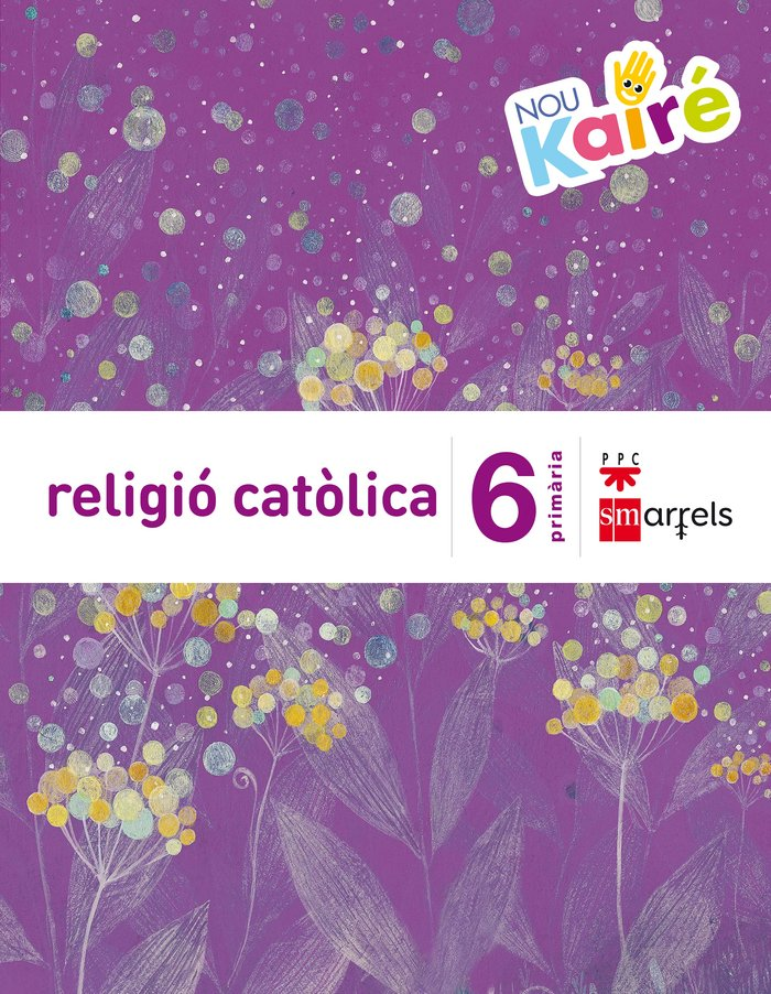 Religio catolica. 6 primaria. nou kaire