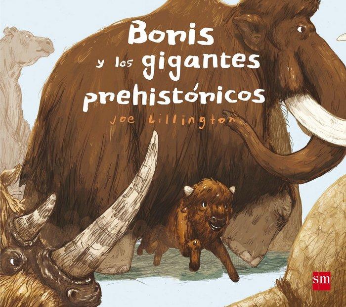 Boris y los gigantes prehistoricos