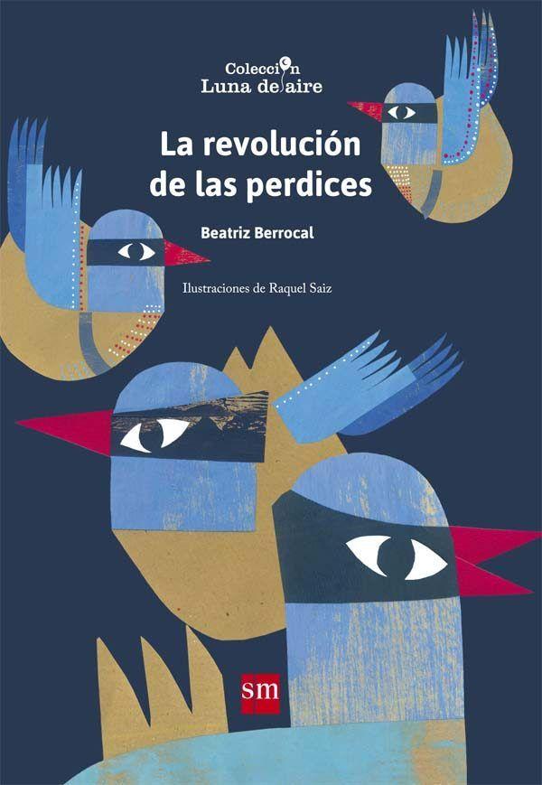 Revolucion de las perdices,la premio luna de aire 2015