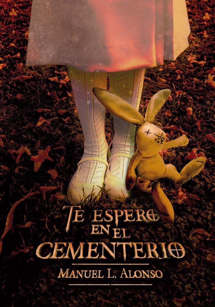 Te espero en el cementerio