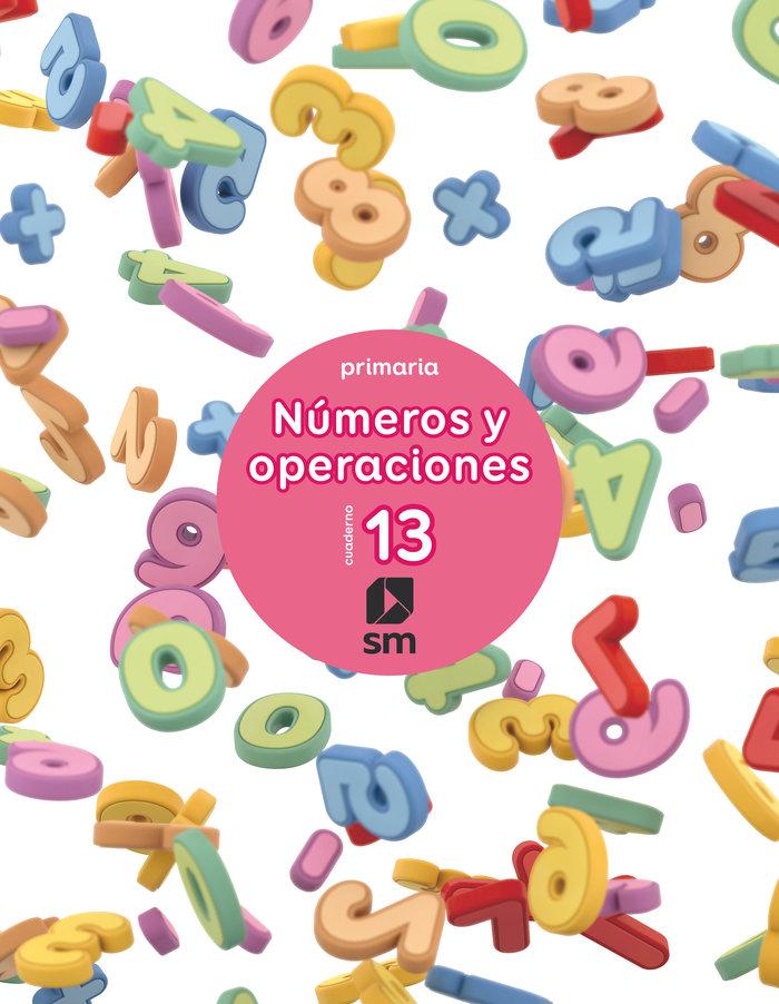 Cuaderno numeros y operaciones 13 6ºep