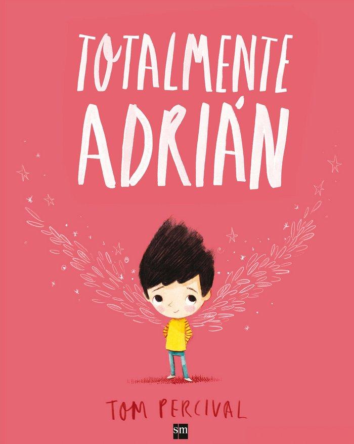 "Cuentos LGTBI ""Totalmente Adrián"" de Tom Percival"