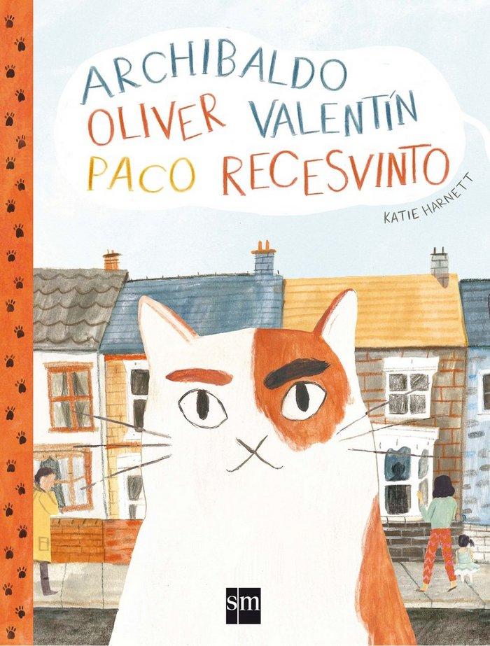 Gato archibaldo oliver valentin paco recesvinto,el
