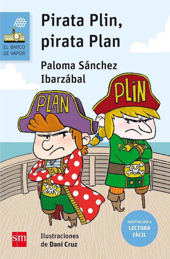Pirata plin, pirata plan (lectura facil)