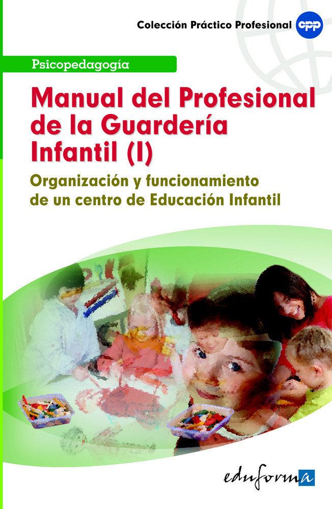 Organizacion y funcionamiento de un centro de educacion infa