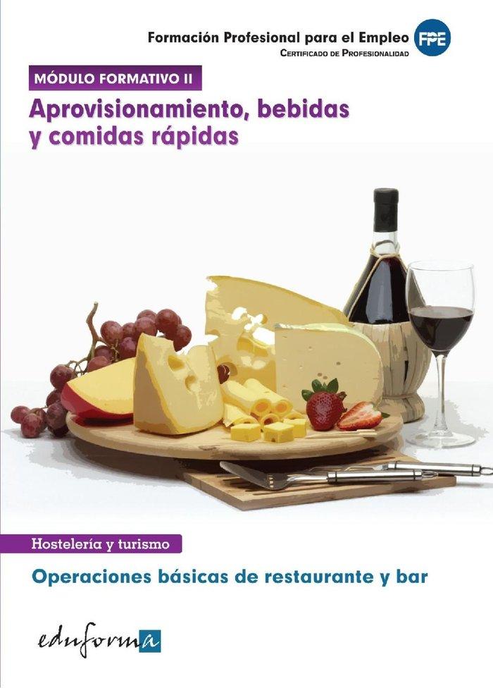 Aprovisionamiento, bebidas y comidas rapidas