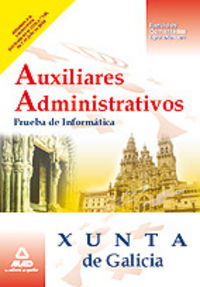 Auxiliares administrativos, xunta de galicia. prueba de info