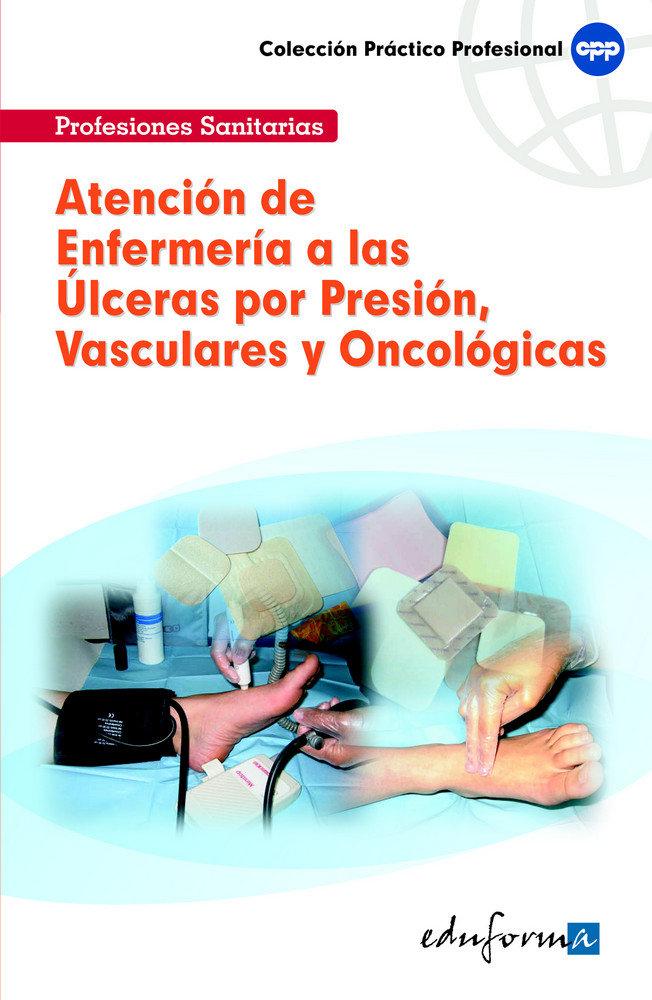 Atencion de enfermeria a las ulceras por presion