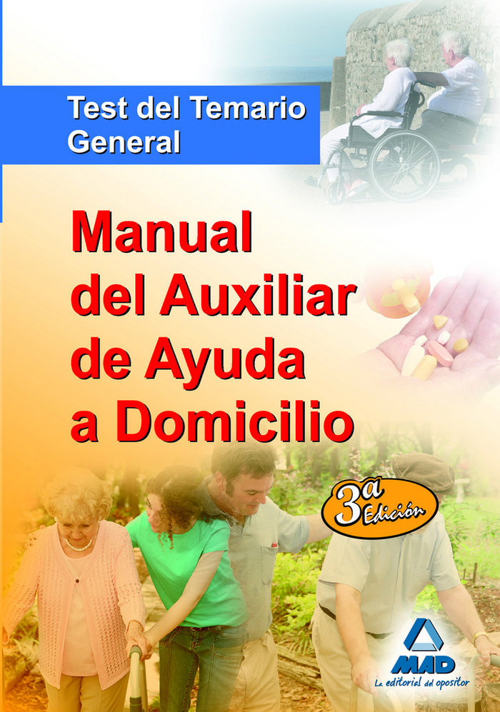 Manual auxiliar ayuda domicilio test temario general 2009