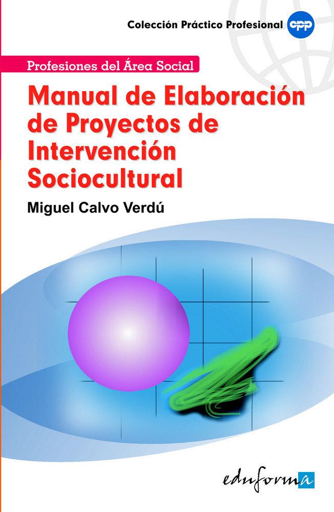Manual elaboracion proyectos intervencion sociocultural