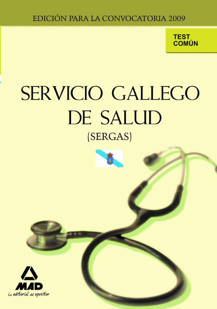 Servicio gallego de salud (sergas). test comun