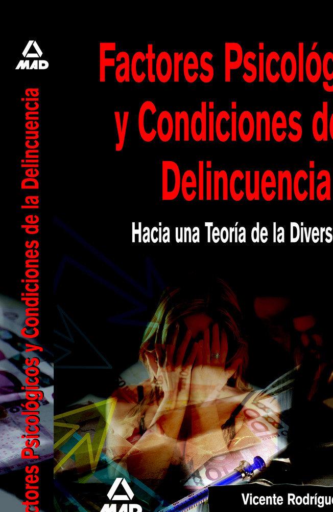 Factores psicologicos y condiciones de la delincuencia