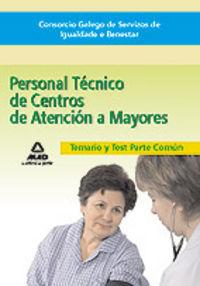 Personal tecnico, centros de atencion a mayores del consorco