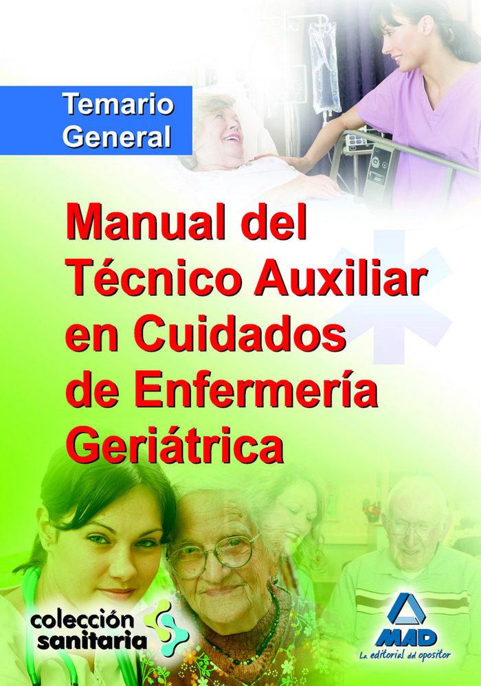Manual tec.auxiliar cuidados enfe.geriatrica temario gen.09