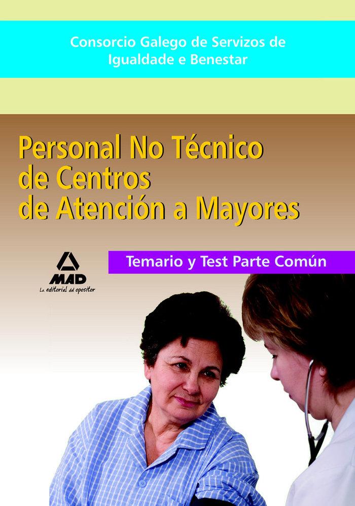 Personal no tecnico de centros de atencion a personas mayore