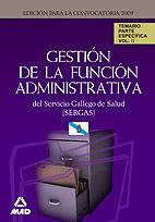 Gestion de la funcion administrativa del servicio gallego de