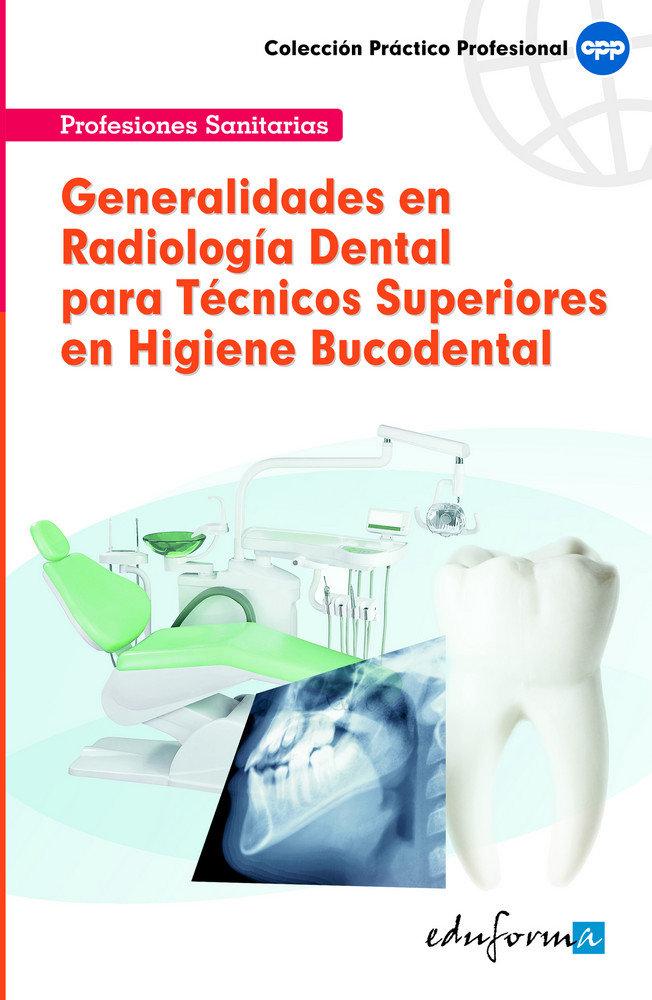 Generalidades radiologia dental tecnicos superiores en h