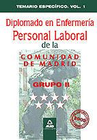 Diplomado en enfermeria . grupo ii. personal laboral de la c