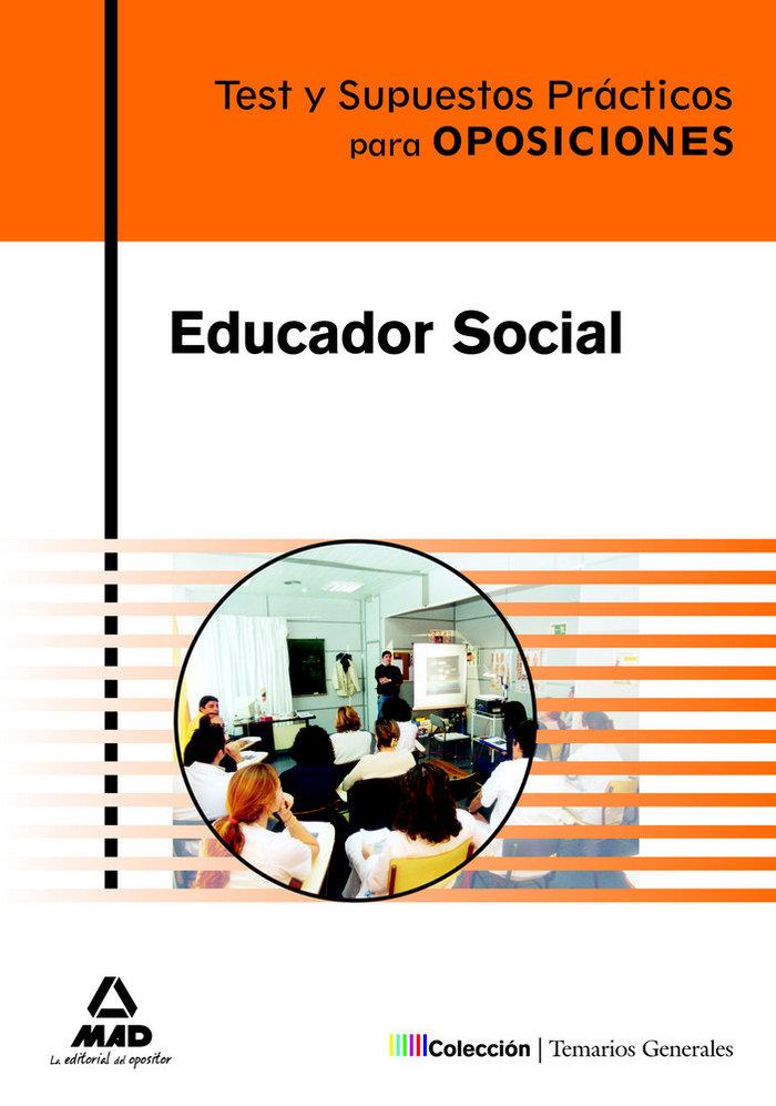 Educador social test supuestos practicos oposiciones 2009