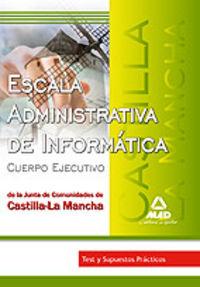 Escala administrativa, informatica, junta de comunidades de