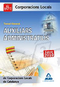 Auxiliars administratius corporacions locals, catalunya. te