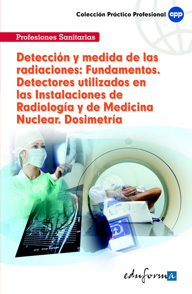 Deteccion y medida de las radiaciones