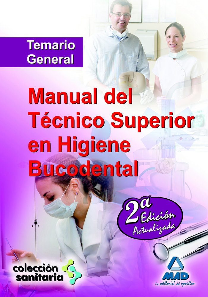 Manual tecnico superior higiene bucodental. temario general