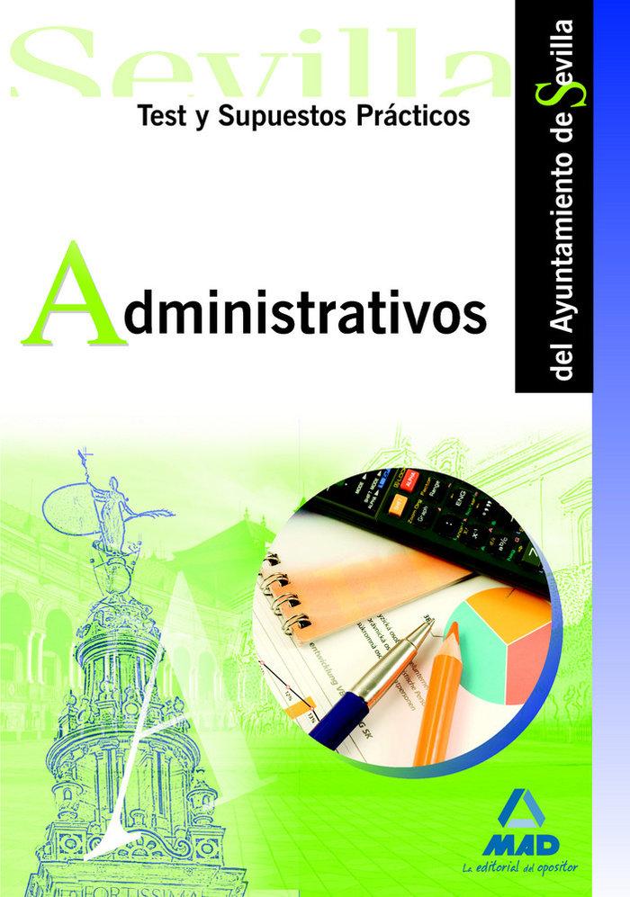 Administrativos ayunt.sevilla test sup.practicos 2009