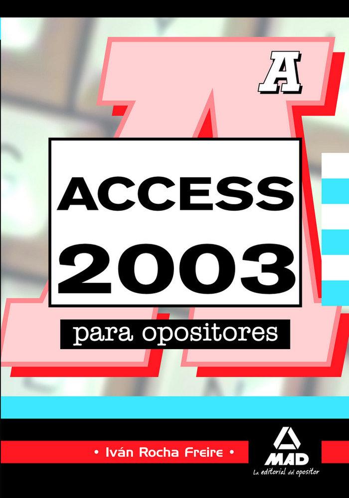 Acces 2003 para opositores