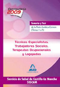 Tecnicos especialistas trabajadores sociales, terapeutas ocu