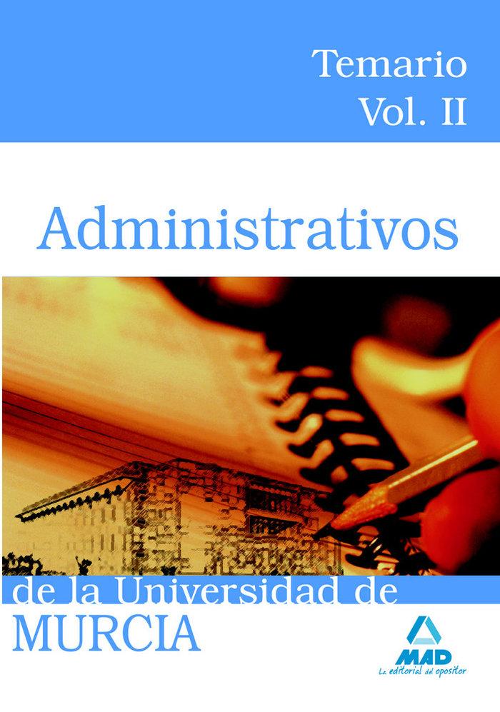 Administrativos de la universidad de murcia. temario. volume