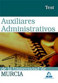 Auxiliares administrativos, universidad de murcia. test
