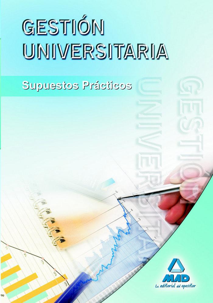 Gestion universitaria supuestos practicos