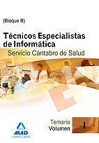 Tecnicos especialistas de informatica del servicio cantabro