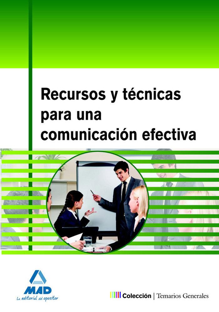 Recursos y tecnicas para una comunicacion efectiva