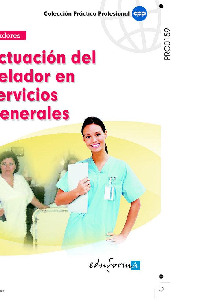 Actuacion del celador en servicios generales