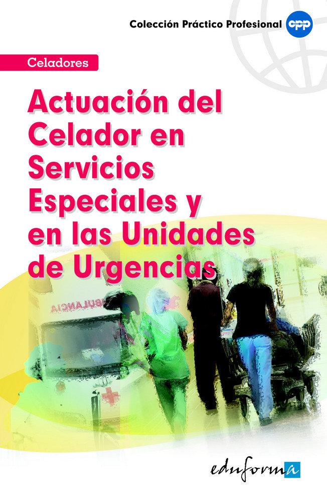 Actuacion celador servicios especiales y unidades urgencias