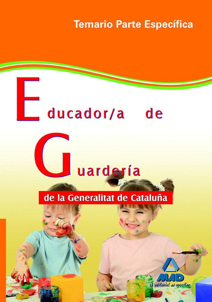 Educador/a de guarderia de la generalitat de cataluña. temar