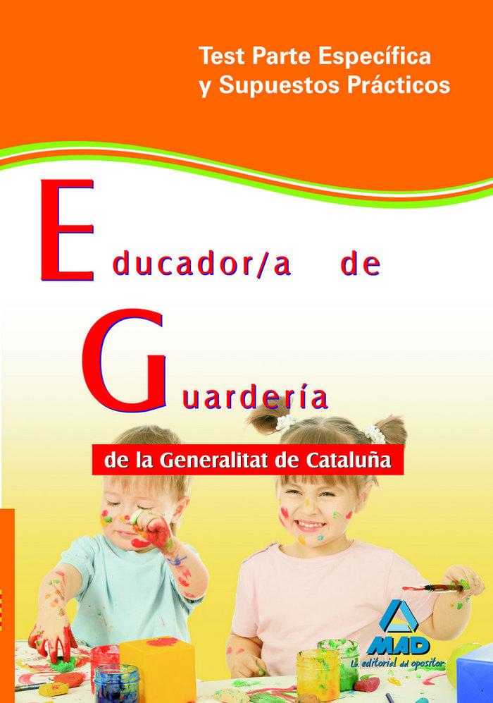 Educador-a de guarderia, generalitat de cataluña. test parte